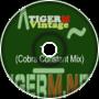 TIGER M - TigerMvintage - Toast (Cobra Constant Mix)