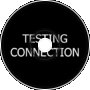Testing Connection - 12