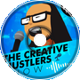 EP10 - Super Science Friends - The Creative Hustlers Show