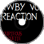 Rwby Reaction Volume 5 Episode 1 Reaction