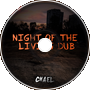 Chael - Night of the Living Dub