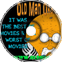 It Was The Best of Movies & The Worst of Movies - Old Man Orange Podcast 341