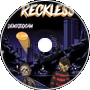 Demigodcam ~ R3CKLESS FT. CHXPO (Prod.willfromqnz)