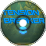 Tension Breaker