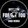 Revelium - Forget You (Niko Remix)
