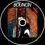 TYRXNE - Bouncin