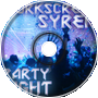 Corkscrew and Syren - Party Night