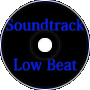 Soundtrack low beat