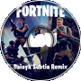 Fortnite - Main Menu (Dainyk Subtin Remix)