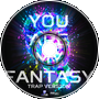 You are my fantasy (Trap Version 2017)