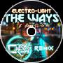 Electro-Light - The Ways feat. Aloma Steele (Corkscrew Remix)