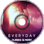ALESDA! & Mask - Everyday (Feat. Mhyst)