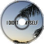 XRJ MARTIN - I did it by myself