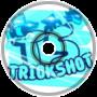 Trickshot - Kyu