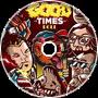 GRiZ x BigGigantic - Good Times Roll