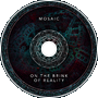 Mosaic - On The Brink Of Reality