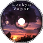 Lockyn - Vapor (TeslaX remix)
