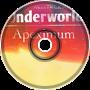 Apeximum | [The Underworld - Ep.1]