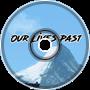 Phantom Sage - Our Lives Past (Zelthyk Remix)