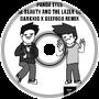 Panda Eyes - Beauty & The Lazergun (Darkxic X Geefogo Remix)