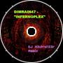 Infernoplex (DJ N3utral123r Remix)
