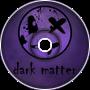 Derpcat & Bourby - Dark matter