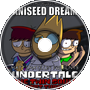 Aniseed Dream - Don't Beat Yourself Up, Frisk