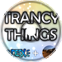 Desx & Blue Eyes - Trancy Things