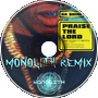 A$AP Rocky - Praise The Lord Ft. Skepta (Monolith Remix)