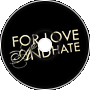"""""""For love and hate"""" (CTM tribute )"""