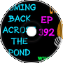 Coming Back Across The Pond - Old Man Orange Podcast 392