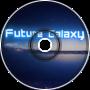 Future Galaxy