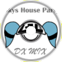 SKYS HOUSE PARTY (DX MIX)