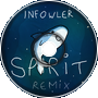 Infowler - Spirit (Sharks Remix)
