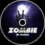 ALESDA! Ft. Farisha - Zombie