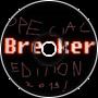 Breaker Special 2019 Edition