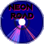 Neon Road (part one)