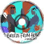 A Breeze From Home (wetua Remix)