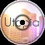 Utopia City - TAGPilot101YT