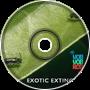 Exotic Extinction