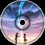 Kimi no na wa - Kataware Doki (Ruukasu Remix)