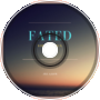 Fated (Yours Remix)