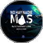 No Hay Nadie Mas - by Sebastian Yatra [Zedrick Remix]