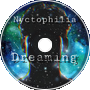 Nyctophilia ~ Dreaming