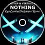 Modestep & Virtual Riot - Nothing (KingCamdenTheGreat Remix)