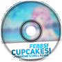 Febbs! - Cupcakes! (Astedroid's Chill Remix)