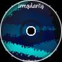 Irregularity - C.M.X.