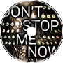 Don't Stop Me Now Remix
