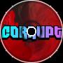 Corruption (Remix)