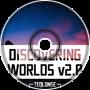 Discovering Worlds v2.0